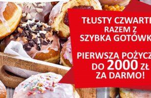 Tłusty Czwartek z Szybka Gotówka. Pożycz do 2000 zł za darmo na koniec karnawału