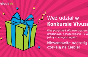 Urodzinowy konkurs Vivusa: weź pożyczkę, wygrywaj nagrody